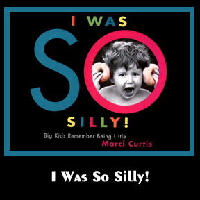 I Was So Silly is a book celebrating childhood and features real children reflecting about their brief child hoods and I am the author and illustrator of this children's book